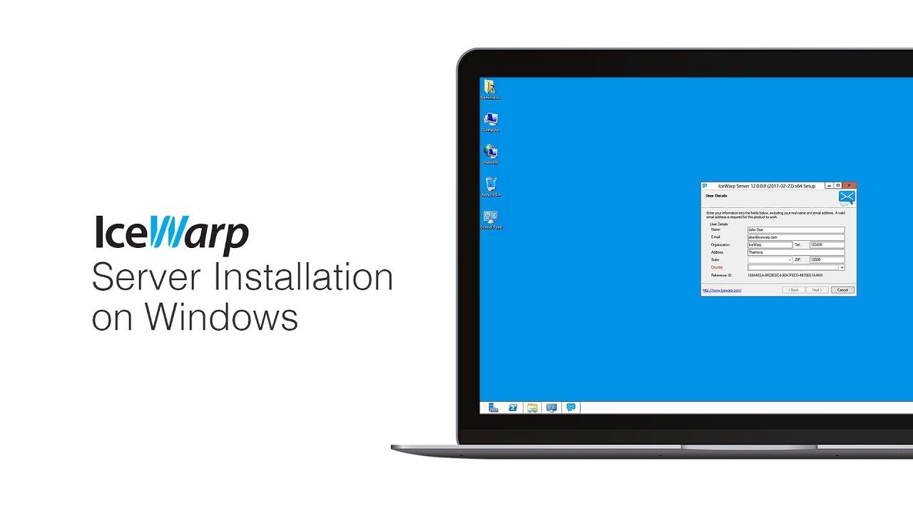 IceWarp Server Installation on Windows